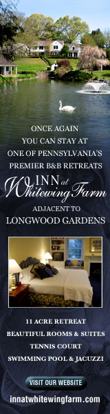 Once again you can stay at the Inn at Whitewing Farm's 11 acre retreat adjacent to Longwood Gardens.